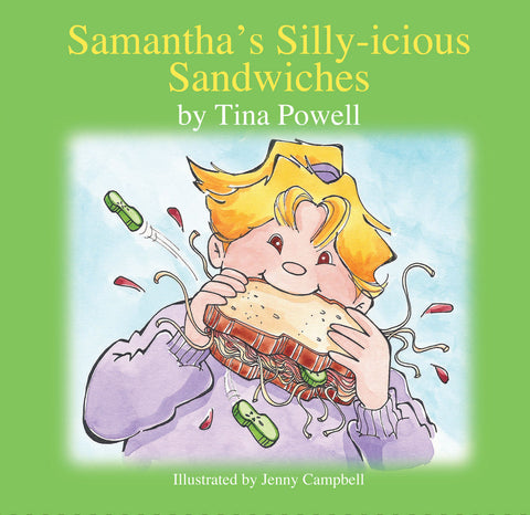 Samantha's Sillyicious Sandwiches Kid's Book Cover by Tina Powell