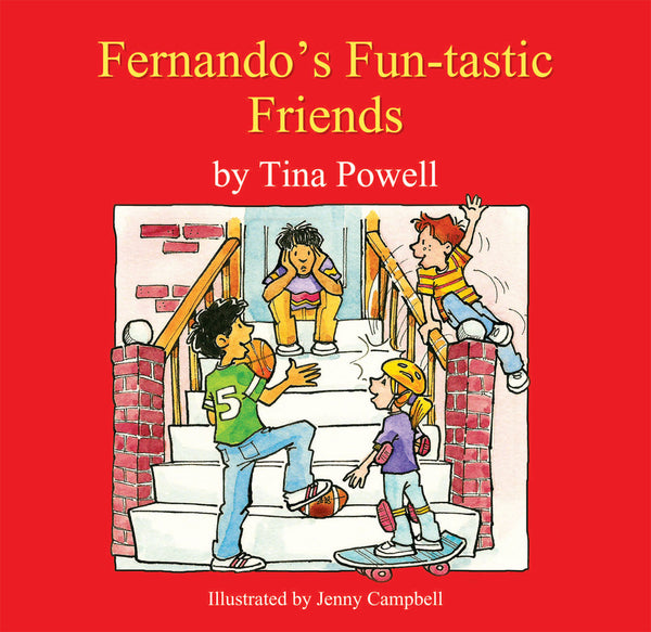 Fernando's Funtastic Friends (cover) by children's Author Tina Powell