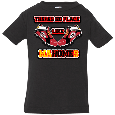 There's no place like MaHOMEs Infant Jersey T-Shirt
