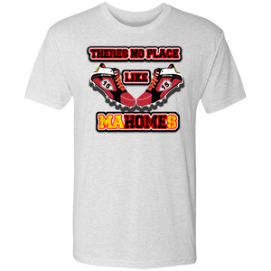 There's no place like MaHOMEs Men's Triblend T-Shirt