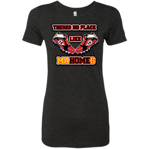 There's no place like MaHOMEs Ladies' Triblend T-Shirt