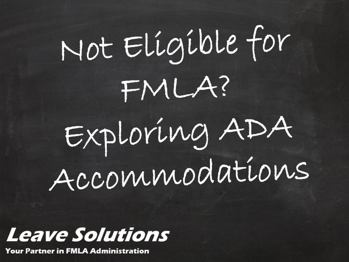 Exploring ADA Accommodations When Not Eligible for FMLA