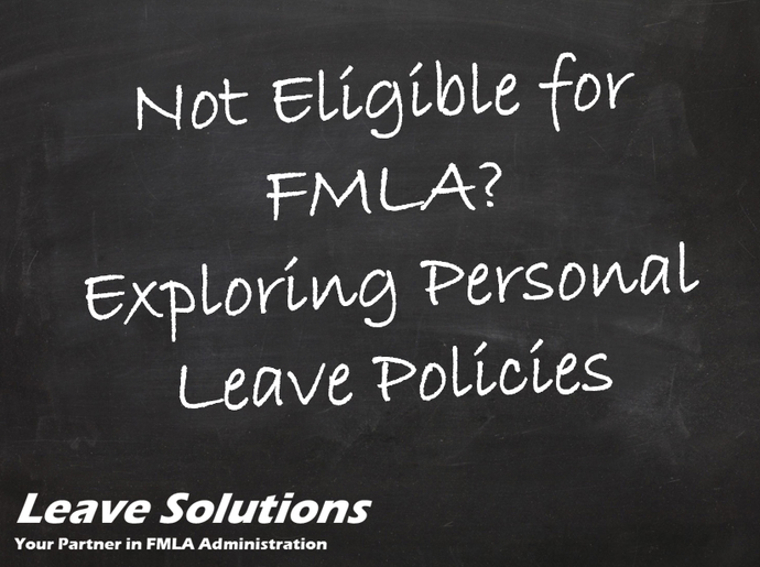 Exploring Personal Leave Policies When Not Eligible for FMLA