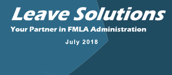 July Leave Solutions FMLA Newsletter