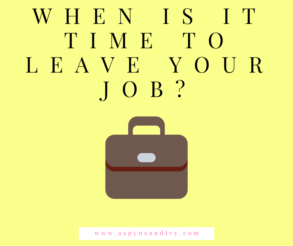 When is it time to leave your job?