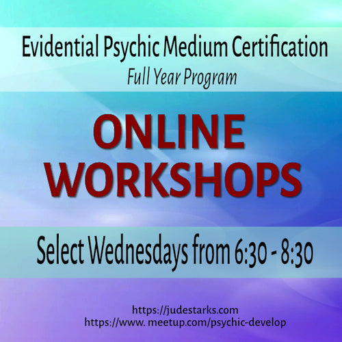 EVIDENTIAL PSYCHIC MEDIUMSHIP CERTIFICATION ONLINE 2020Workshops