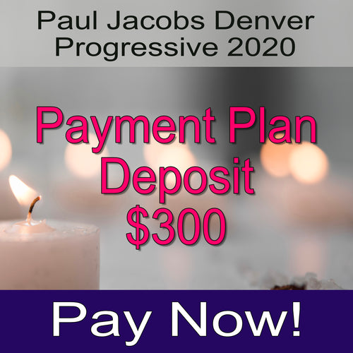 Paul Jacobs Progressive 2020 Deposit $300