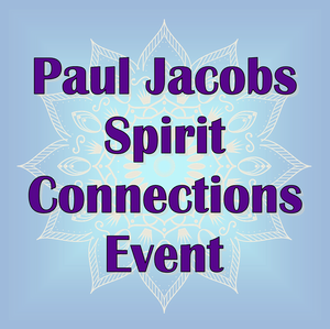 Paul Jacobs - Spirit Connections Mediumship Gallery Reading -  Denver Feb 9th 2019