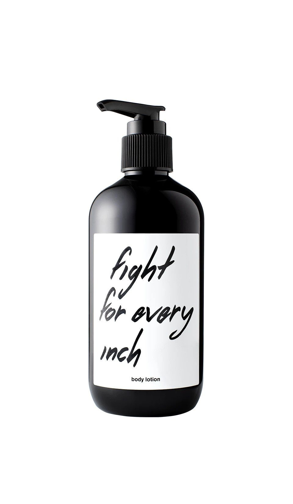 """Fight For Every Inch"" Body Lotion"