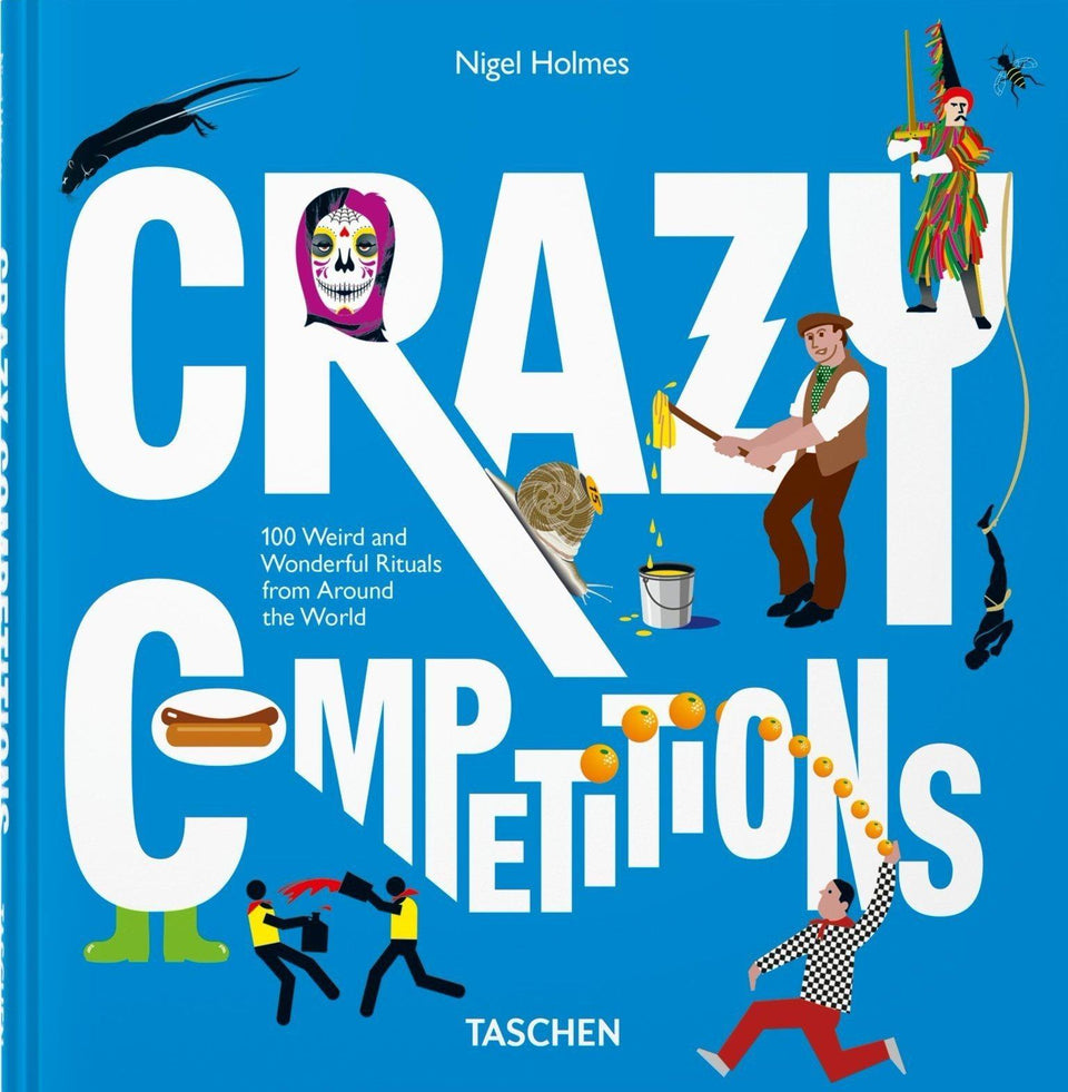Crazy Competitions. 100 Weird and Wonderful Rituals from Around the World Books Taschen - der ZEITGEIST
