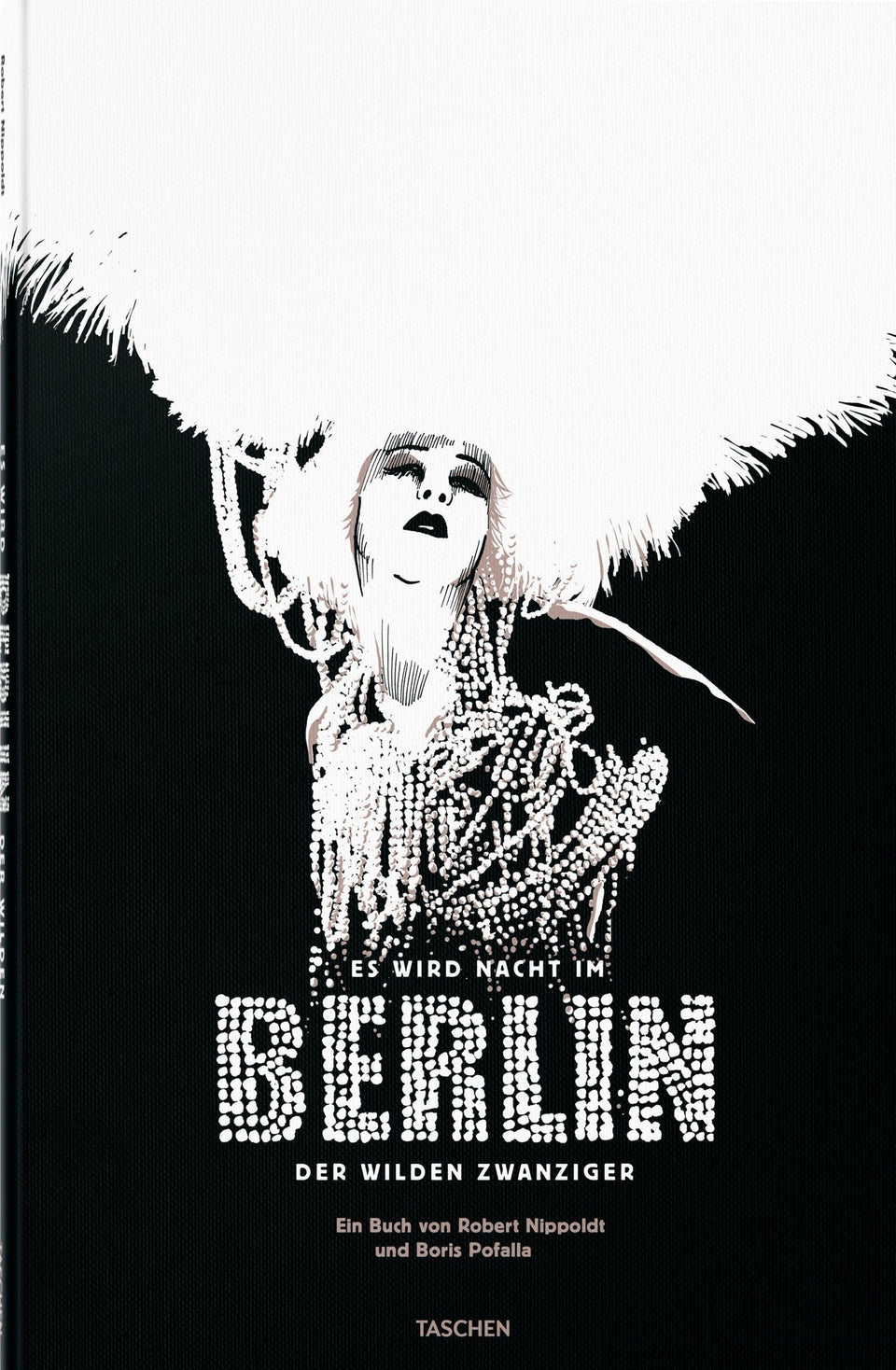 Night Falls on the Berlin of the Roaring Twenties Books Taschen - der ZEITGEIST