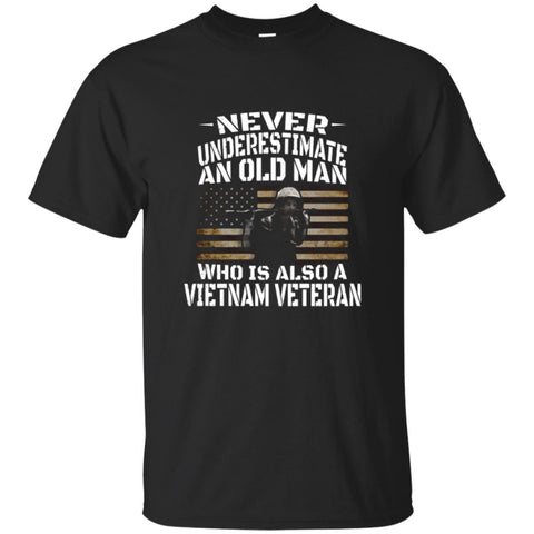 Never Underestimate An Old Man Vietnam Veteran T Shirt