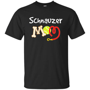 Schnauzer Dog Mom T-shirt Cute Mothers Day Gift Idea
