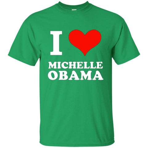 I love Michelle Obama T-shirt First Lady President Flotus
