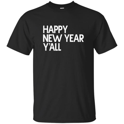 Funny New Years Shirts Happy New Year Y'all Shirt