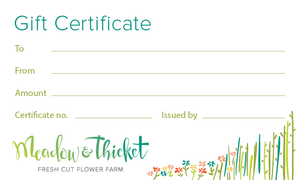 Gift Certificate for Locally Grown, Fabulous and Unique Flowers