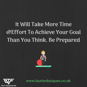 It Will Take Time To Achieve Your Goal...