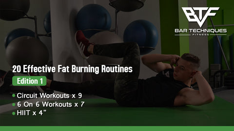 20 Effective Fat Burning Routines - Edition 1 - Bar Tech