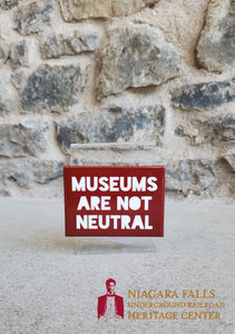 Museums are Not Neutral Magnet