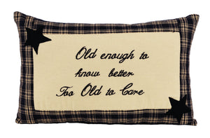 "Cambridge ""Old Enough To Know Better"" Pillow"