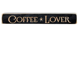 "Coffee Lover Engraved 12"" Sign"