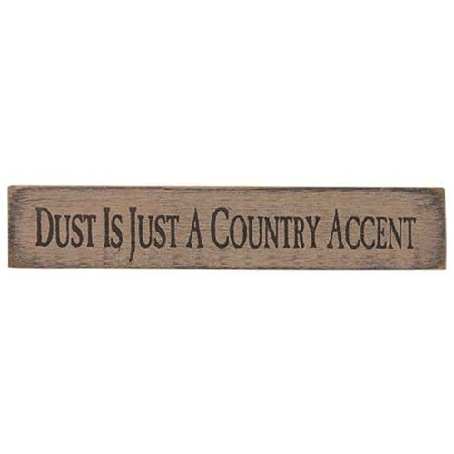 Dust Is Just A Country Accent 18