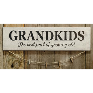 """Grandkids, The Best Part Of Growing Old"" 22 Inch Sign with Clothespins"