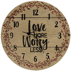Love More Worry Less Primitive Clock