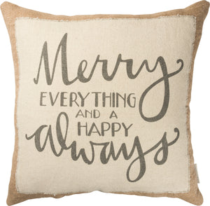 "Merry Everything And Happy Always Jumbo 20"" x 20"" Pillow"