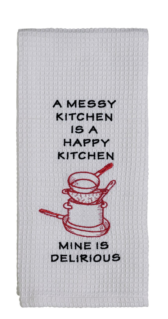 A Messy Kitchen Is A Happy Kitchen Dish Towel