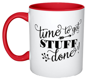 """Time to Get Stuff Done"" Mug"