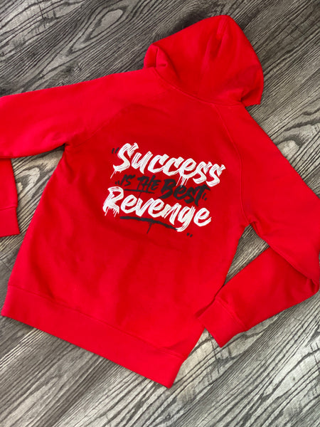 Success is the best revenge (red)