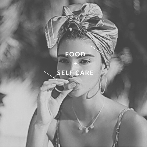 The Importance of Food in Self Care
