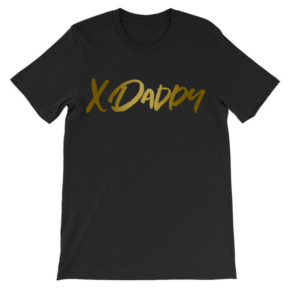 X Daddy Tee Unisex - More Colors Available