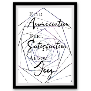 Find Appreciation, Feel Satisfaction, Allow Joy - FREE printable - Use code FREEBIE at the checkout