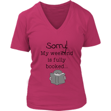 My weekend is booked - Women's t-shirt