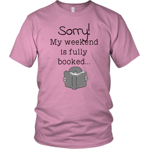 My weekend is booked - Unisex t-shirt