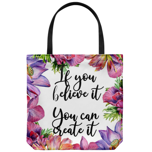 If you believe it - Tote Bag