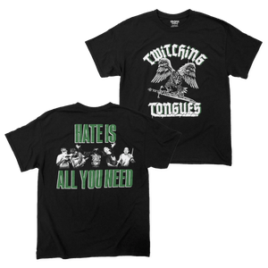 "Twitching Tongues ""All You Need"" Shirt"