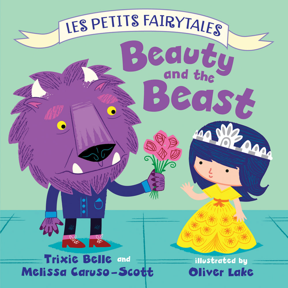 LES PETITS FAIRYTALES: BEAUTY AND THE BEAST