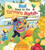 KAI GOES TO THE FARMERS MARKET IN HAWAII