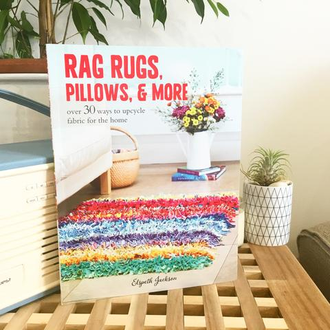 """Rag Rugs, Pillows and More!"" Book"