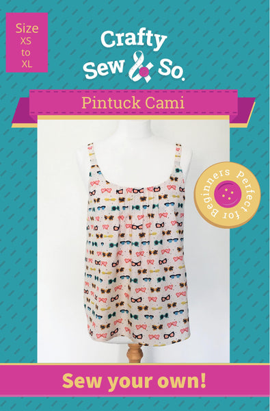 Crafty Sew & So Pintuck Cami Paper Pattern