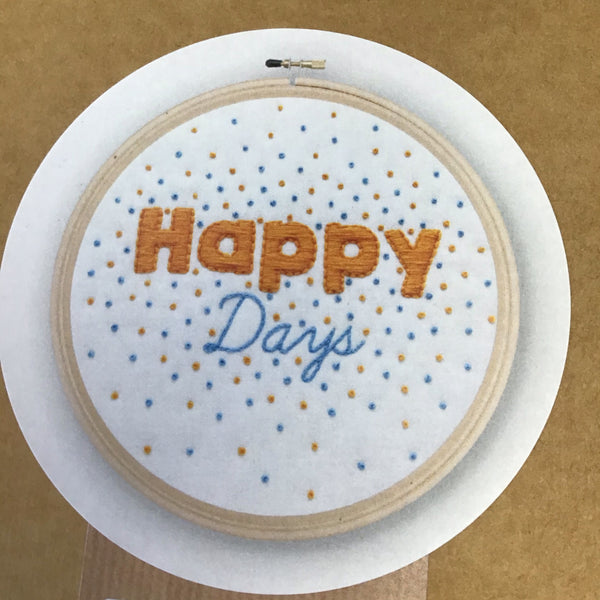 """Happy Days"" Script Embroidery Kit by Oh Sew Beautiful"