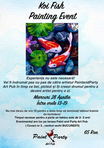 Koi Fish Painting Event 28 Aprilie