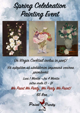 Spring Celebration Painting Event 1-4 Martie