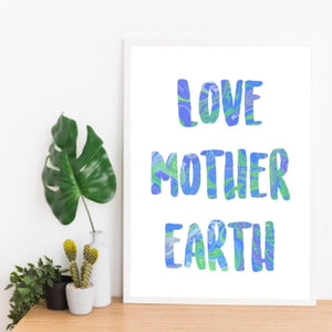 Love Mother Earth Print - Triftware