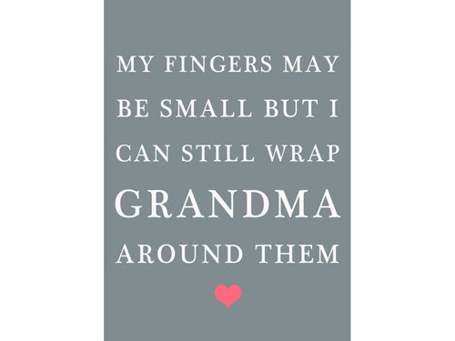 Fingers May Be Small Grandma Magnet - Triftware