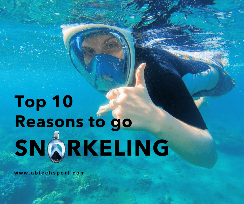 Top 10 Reasons to go Snorkeling ABTECH Sport