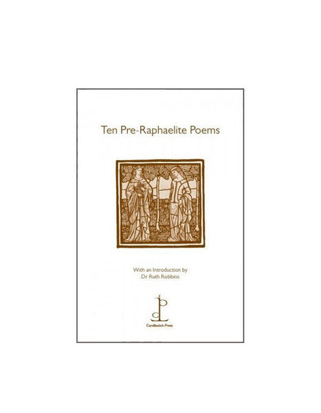 Ten Pre-Raphaelite Poems - Candlestick Press